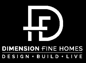 Dimension Fine Homes